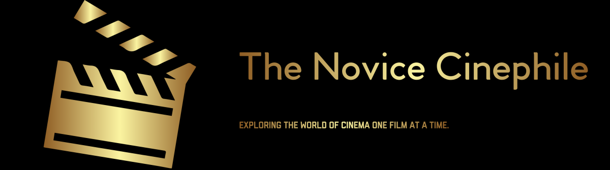 The Novice Cinephile